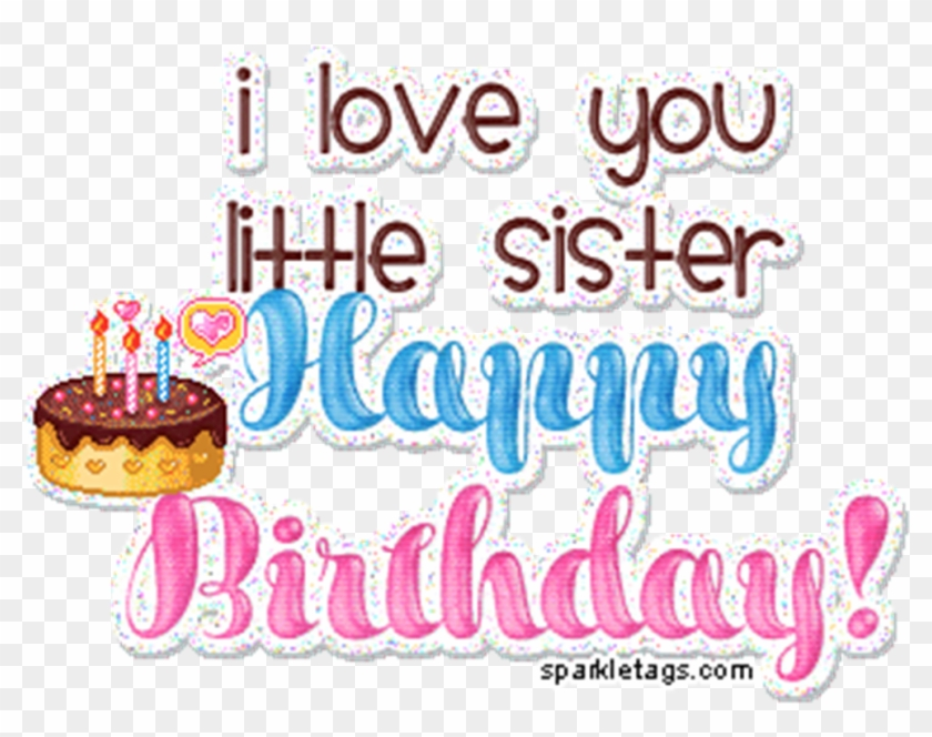 I Love You Little Sister Happy Birthday My Lil Sister Free