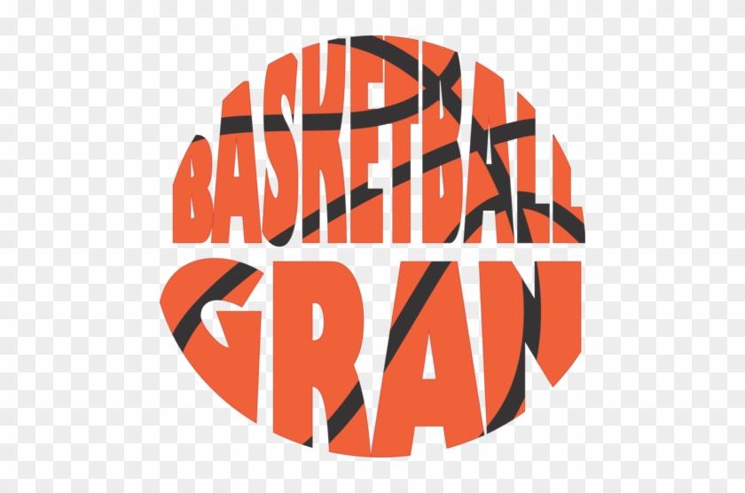Basketball Gran - Basketball Mom Png #289391
