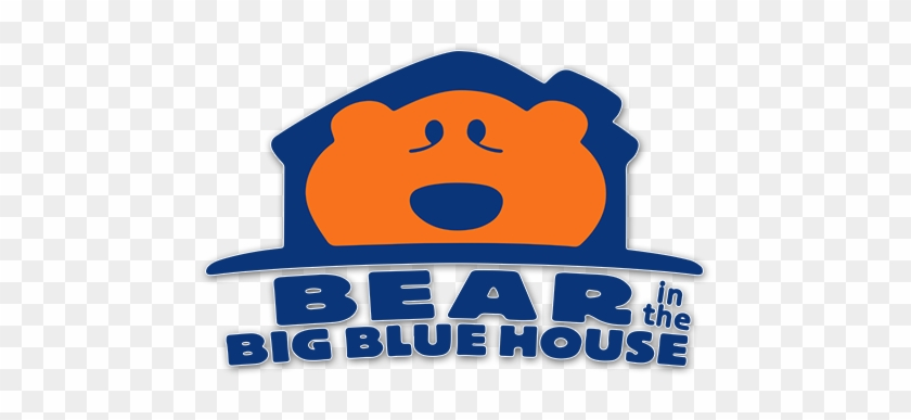 Bear In The Big Blue House - Bear In The Big Blue House #289570