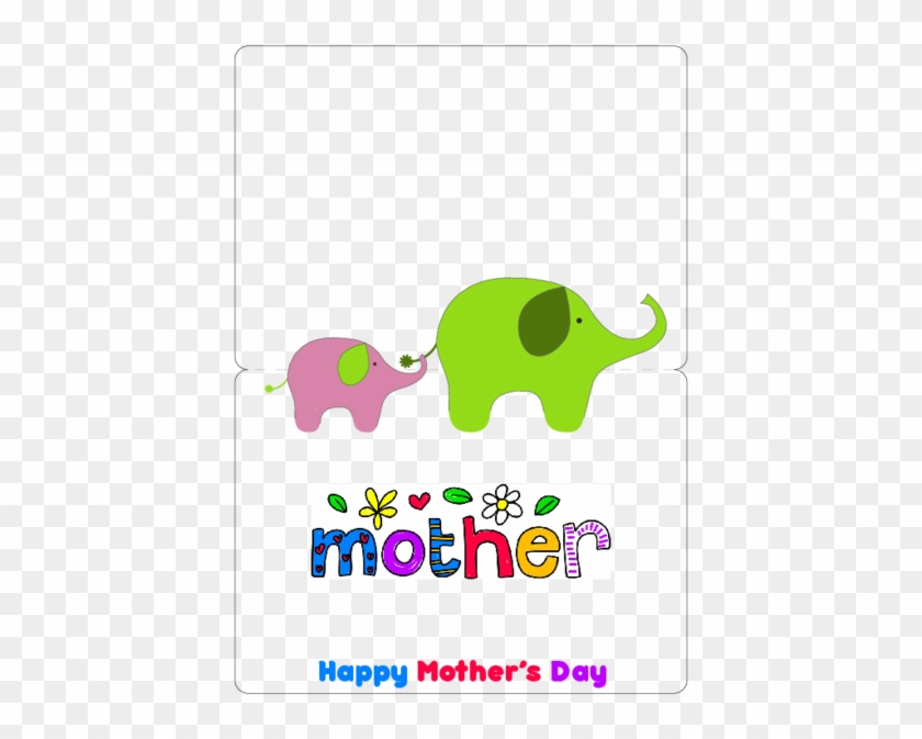 Cute Mother's Day Card Simply Print, Cut And Fold Have - Indian Elephant #297088