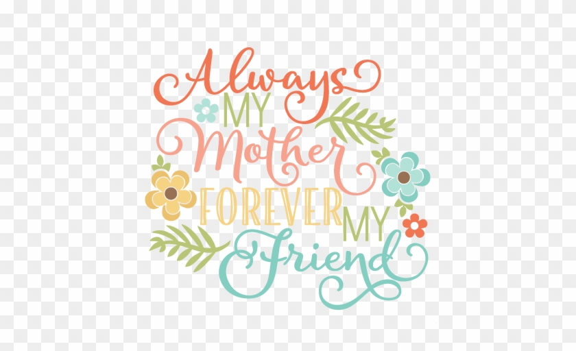 Always My Mother Quote Svg Scrapbook Cut File Cute - Mother Day Miss Kate Cuttables #301563