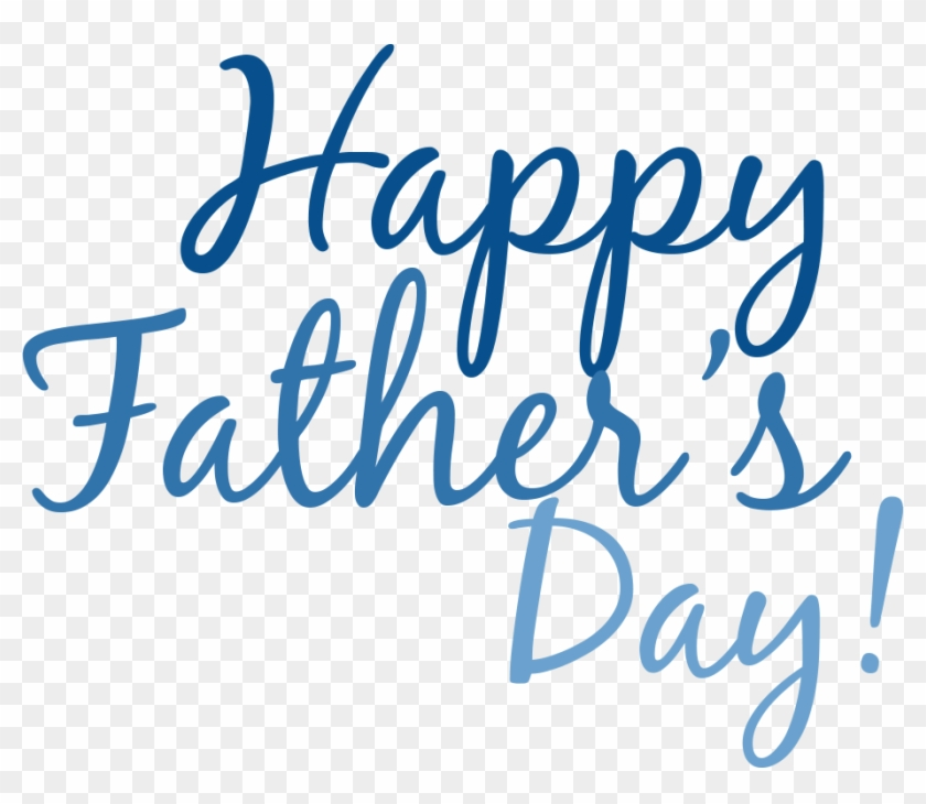 Happy Fathers Day - Happy Fathers Day Clip Art #301588