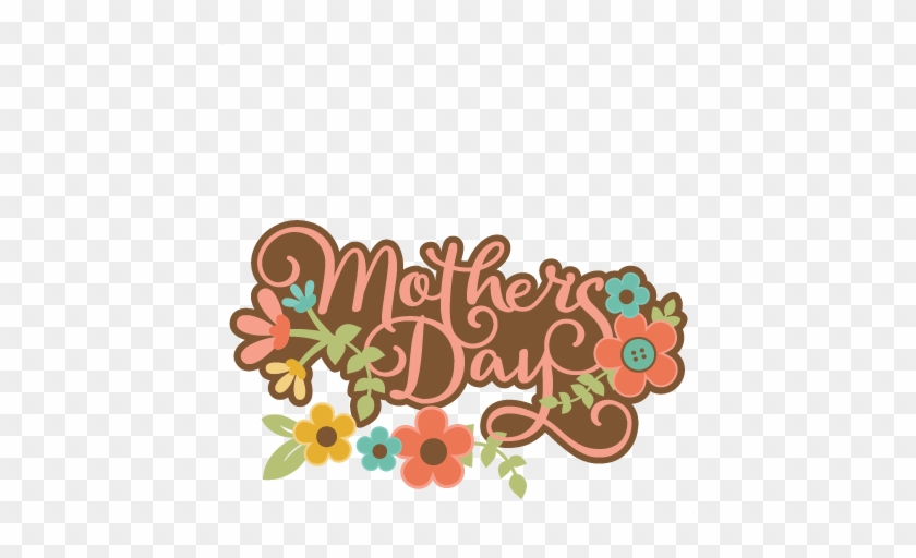 Mother's Day Title Svg Scrapbook Cut File Cute Clipart - Mothers Day Clip Art #301762