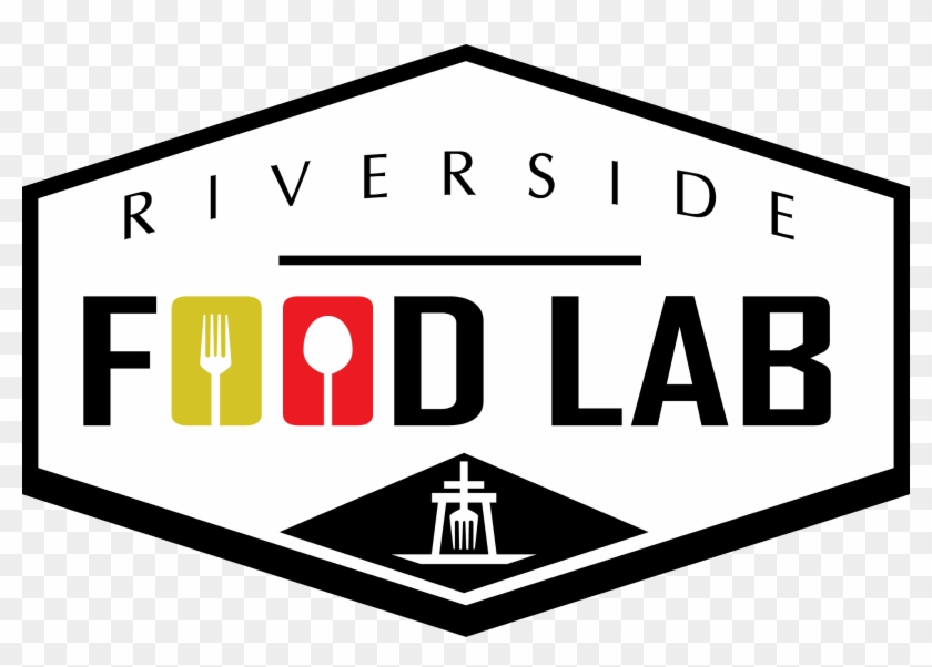 Riverside Takes Next Step As Culinary Hub Of Inland - Riverside Food Lab #54387