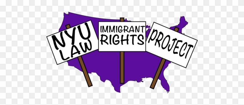 The Nyu Law Immigrant Rights Project Is A Group Of - The Nyu