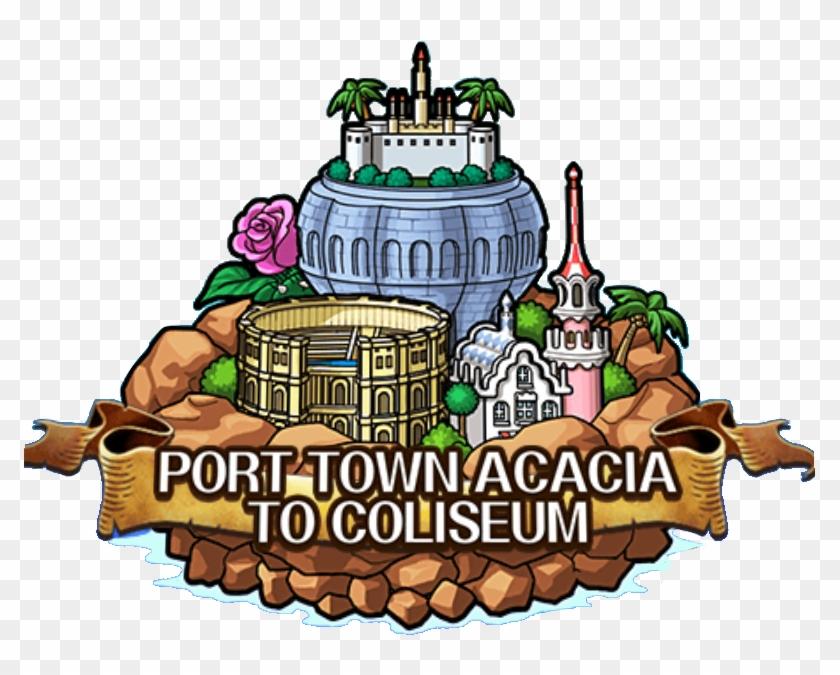 Port Town Acacia To Coliseum - Wiki #58269
