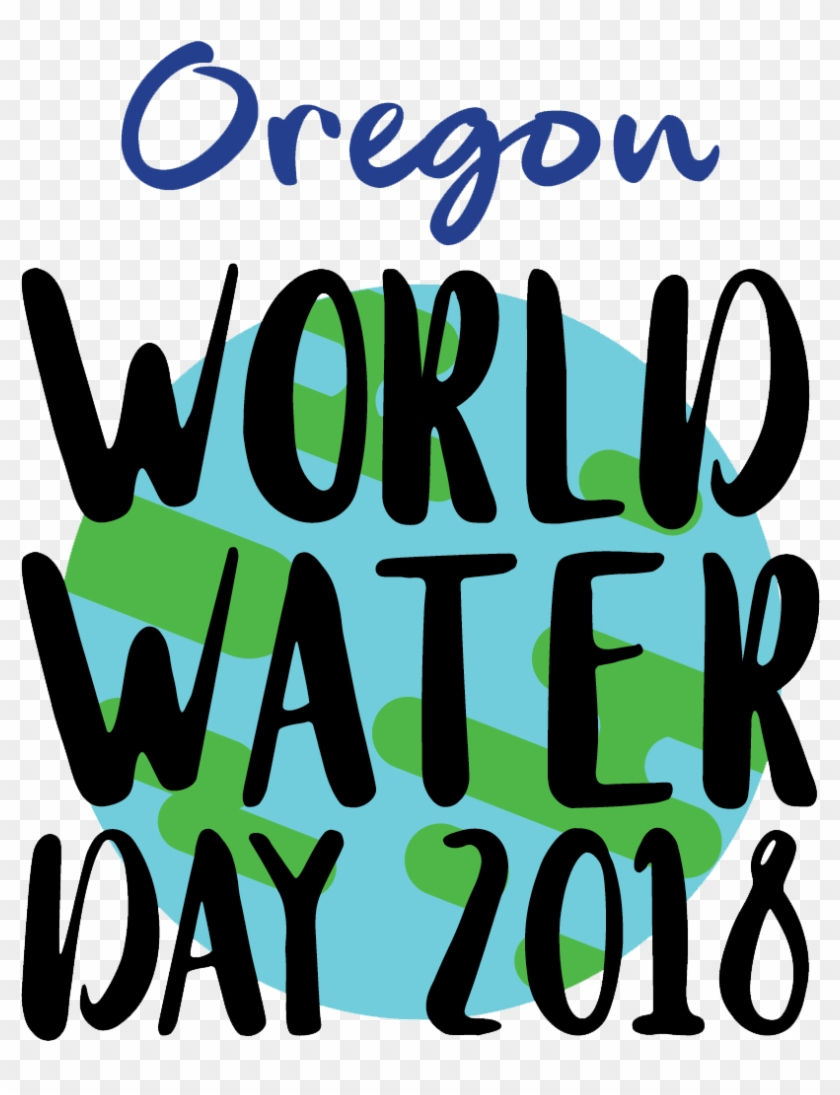 Oregon World Water Day - March 22 World Water Day 2018 #309652