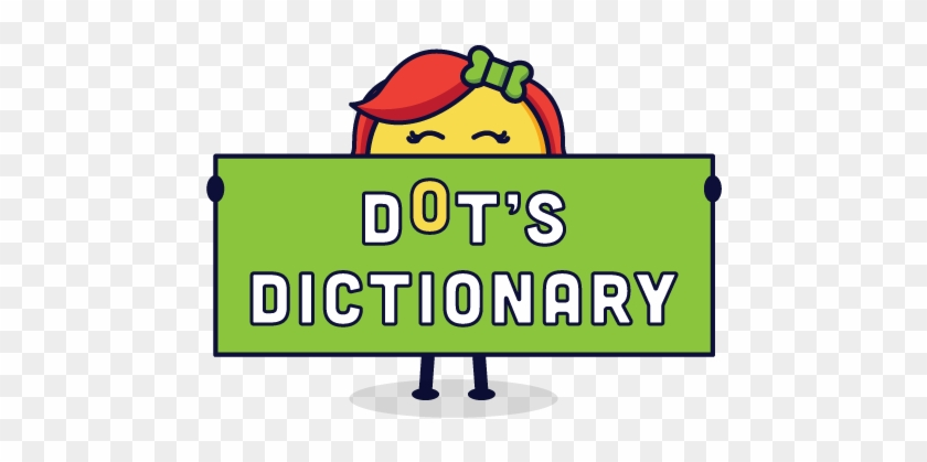 Dot's Dictionary Is A Clear, Engaging Introduction - Dot's Dictionary Is A Clear, Engaging Introduction #310759