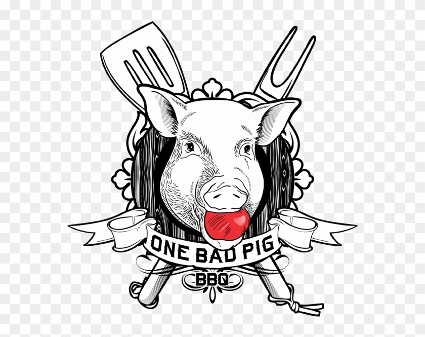 One Bad Pig Bbq That - One Bad Pig Bbq #329418