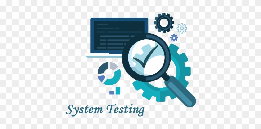 System Testing Is A Method Of Monitoring And Assessing - Icons For Software Test #337369