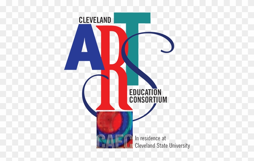 The Cleveland Arts Education Consortium's Mission Is - Cleveland State University #348683