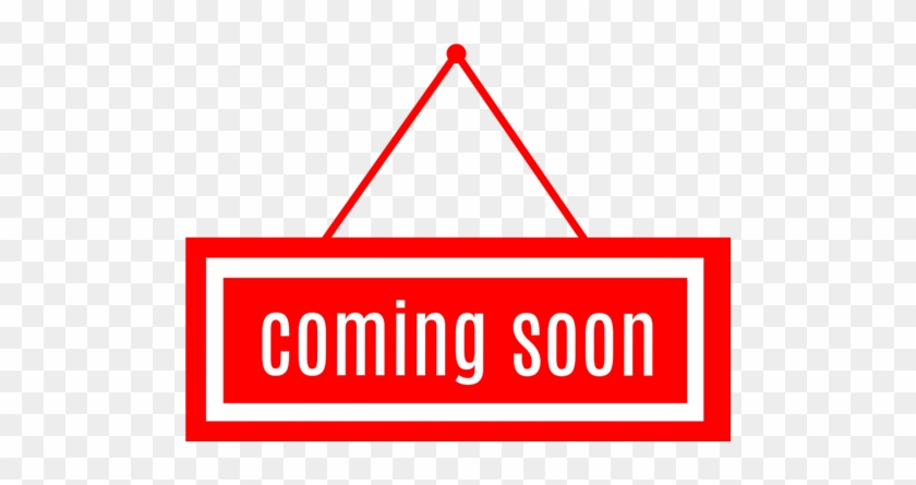 Coming Soon Hanging Sign - Coming Soon Vector Png #348706
