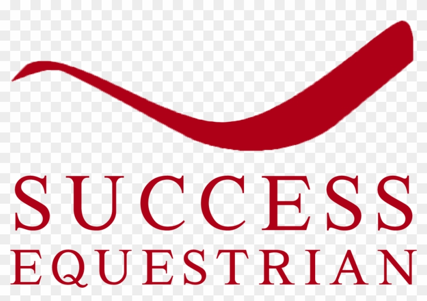 Welcome To Success Equestrian - Steve Harvey Act Like A Success #365093