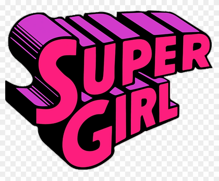 Supergirl Pink Girl Superwoman Purple Quotes - Sticker Tumblr