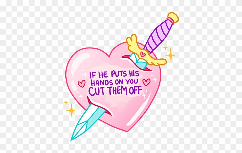 If He Puts His Hands On You Cut Them Off #376063