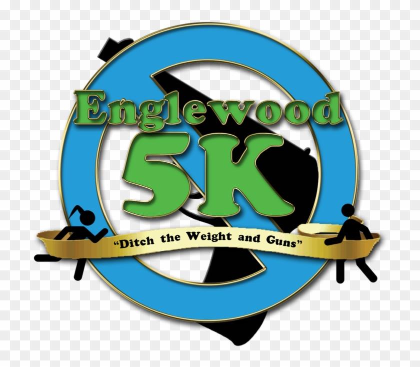 """""""ditch The Weight & Guns"""" Englewood 5k Walk & Run - Englewood #61376"""
