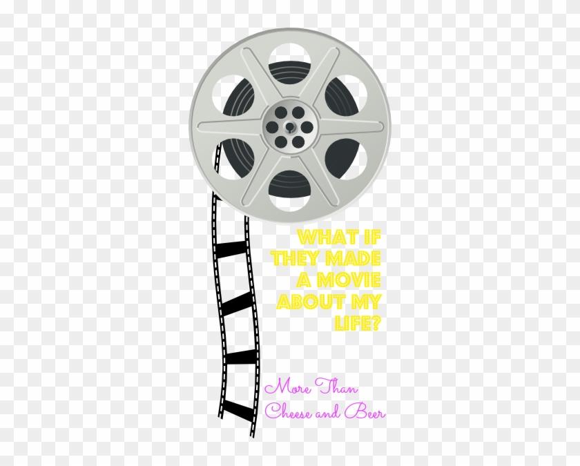 My Life Isn't Movie Material - Movie Reel Clip Art #67912