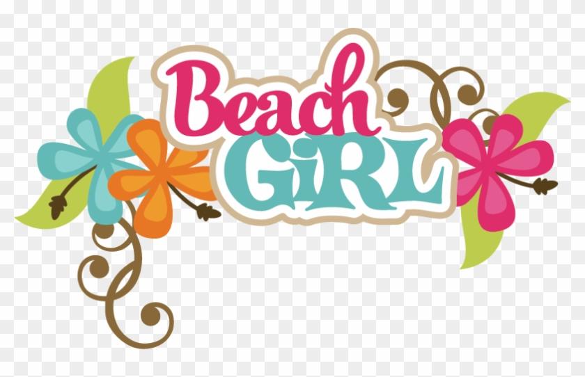 Beach Girl Svg Scrapbook Title Beach Svg Files Beach - Beach Girl Logo Png #395360