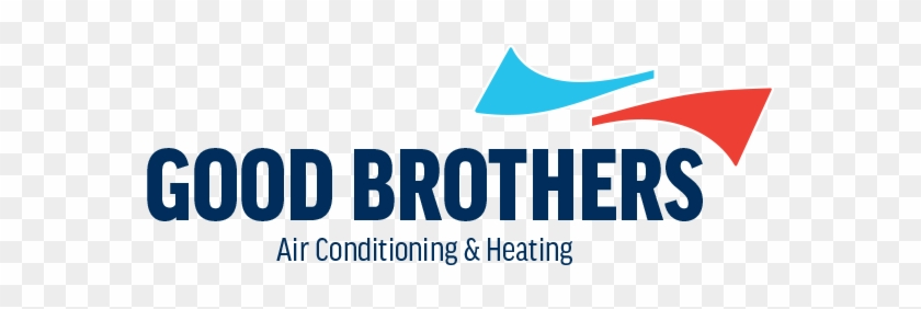 Good Brothers Air Conditioning And Heating - Let's Get Together Before We Get Much Older #398331