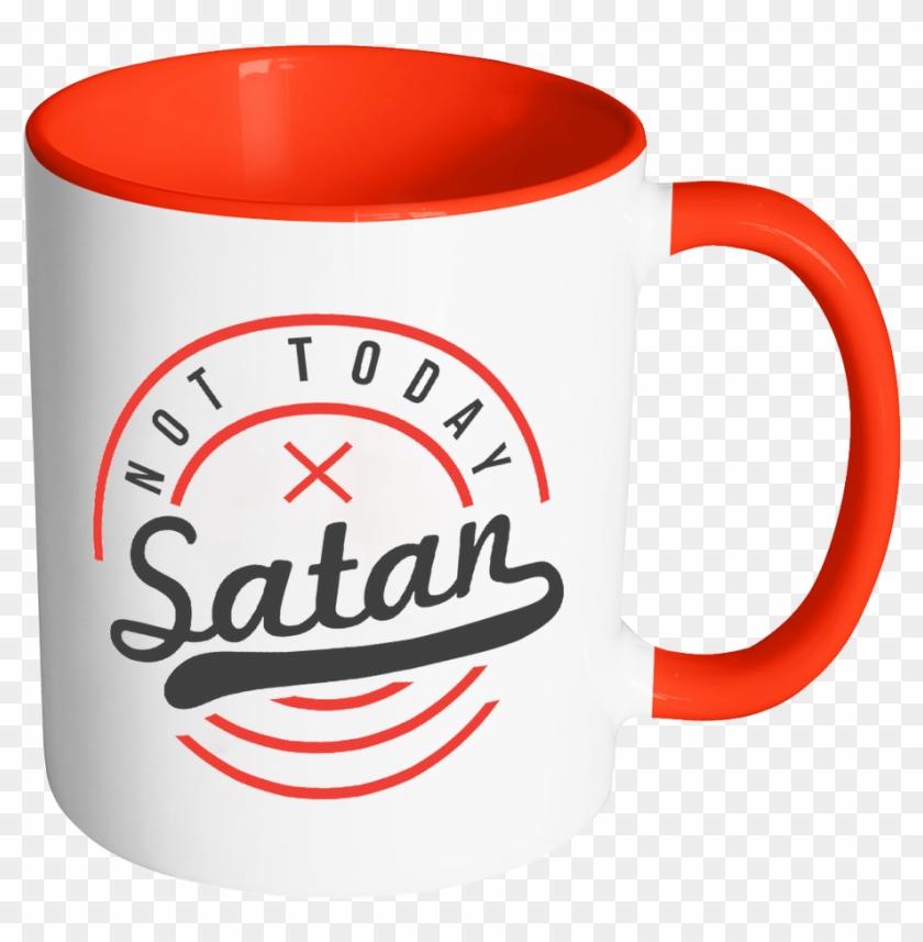Not Today Satan Christian Quotes Religious Gift 11oz Mug Free