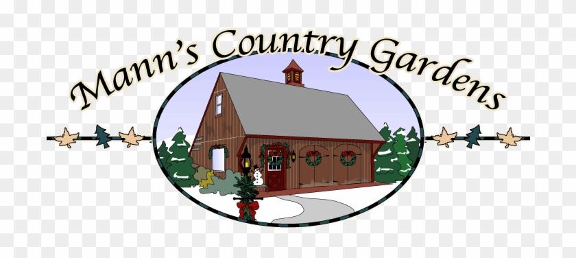 Mann's Country Gardens Gift Shop, Christmas Tree Farm, - Mann's Country Gardens #418744
