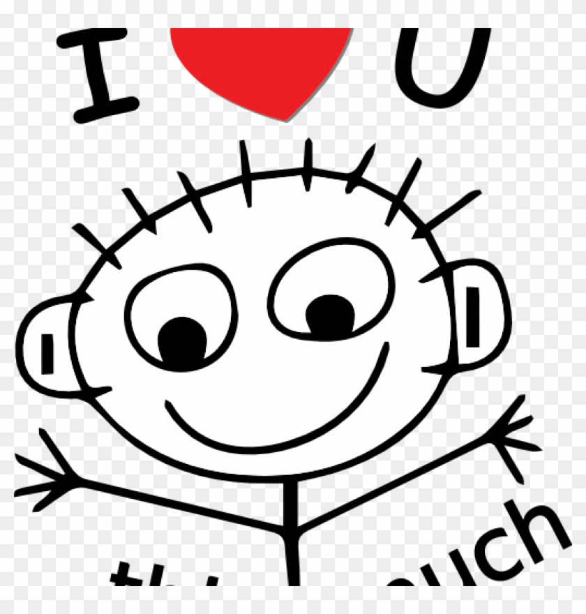 I Love You Clip Art I Love You Clipart Funny Pinterest - We Love You This Much #68123