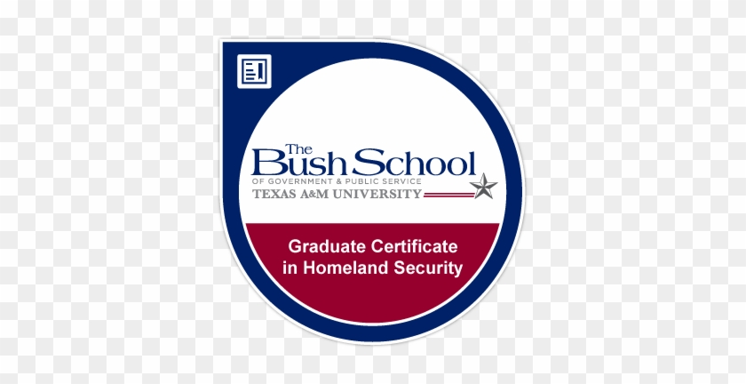 Graduate Certificate In Homeland Security Texas A&m - Bush School Of Government And Public Service #431522