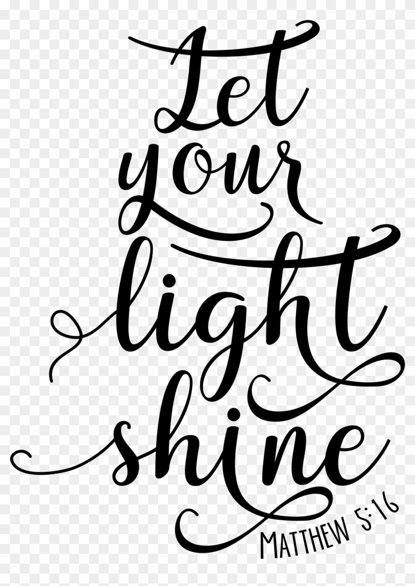 Let You Light Shine Bible Verse #443203