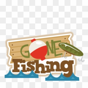 Download Gone Fishing Title Svg Scrapbook Title Fishing Svg Gone Fishing Clip Art Free Transparent Png Clipart Images Download