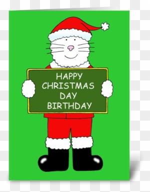 Happy Christmas Day Birthday Greeting Card