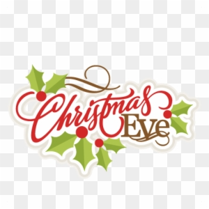 Christmas Eve Clipart Free Download Clip Art Christmas Eve Clip Art Free Transparent Png Clipart Images Download
