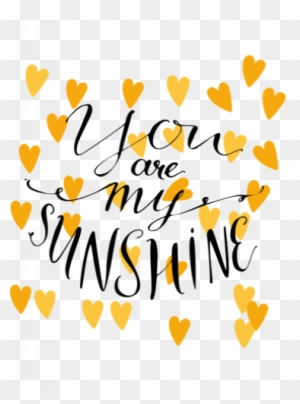You Are My Sunshine Svg Files Sunflower Svg Cut File You Are My Sunshine With Sunflower Free Transparent Png Clipart Images Download